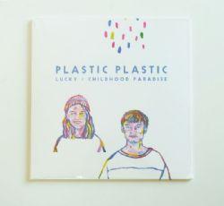 Plastic Plastic - Lucky / Childhood Paradise (7 Inch)