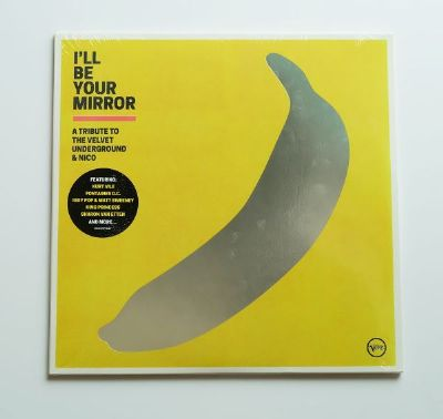 I'll Be Your Mirror (A Tribute To The Velvet Underground & Nico)